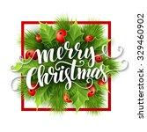 merry christmas lettering card... | Shutterstock .eps vector #329460902