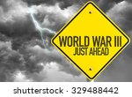 Small photo of World War lll sign with bad day on background