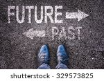 feet and words future and past... | Shutterstock . vector #329573825