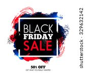 black friday sale background.... | Shutterstock .eps vector #329632142