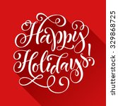 happy holidays vector text on... | Shutterstock .eps vector #329868725