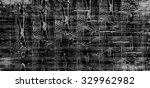 texture or background wall of... | Shutterstock . vector #329962982