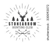 hunting logo in vintage style.... | Shutterstock . vector #330092072