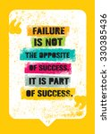 failure is not the opposite of... | Shutterstock .eps vector #330385436