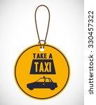 take a taxi design  vector... | Shutterstock .eps vector #330457322