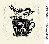 coffee cup lettering   coffee... | Shutterstock .eps vector #330521828