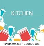 kitchen utensils and equipment... | Shutterstock .eps vector #330803108