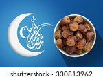ramadan fasting dates with... | Shutterstock . vector #330813962