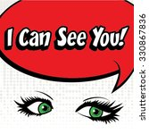 Pop Art I Can See You  Sign....