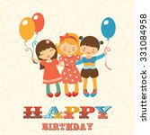 happy birthday card with happy... | Shutterstock .eps vector #331084958
