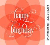 illustration of happy birthday... | Shutterstock .eps vector #331195295