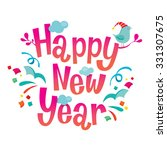 happy new year lettering and... | Shutterstock .eps vector #331307675