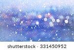 snowfall and defocused lights...   Shutterstock . vector #331450952