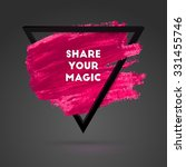 share your magic. typographical ... | Shutterstock .eps vector #331455746