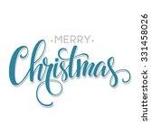 merry christmas  handwritten...   Shutterstock .eps vector #331458026