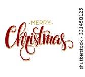 merry christmas lettering... | Shutterstock .eps vector #331458125