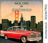 welcome to san francisco retro... | Shutterstock .eps vector #331467902