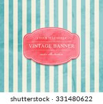 vector vintage striped... | Shutterstock .eps vector #331480622