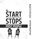 the start is what stops most... | Shutterstock .eps vector #331611356