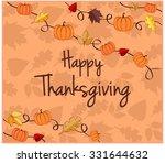happy thanksgiving greeting... | Shutterstock .eps vector #331644632