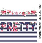 Flowers Print Slogan. For T...