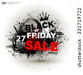 grunge black friday. abstract... | Shutterstock .eps vector #331719722