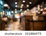 Stock photo blur or defocus image of coffee shop or cafeteria for use as background 331886975
