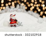 santa claus and christmas... | Shutterstock . vector #332102918