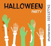 hands zombies and skeletons are ... | Shutterstock . vector #332137742