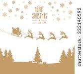 santa claus sleigh reindeer... | Shutterstock .eps vector #332140592