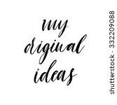 my original ideas poster or... | Shutterstock .eps vector #332209088