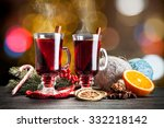 mulled wine with cinnamon... | Shutterstock . vector #332218142
