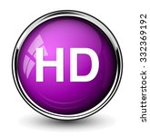 hd icon or button | Shutterstock .eps vector #332369192