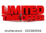 3d limited time offer word on... | Shutterstock . vector #332383046