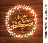 glowing white christmas lights... | Shutterstock .eps vector #332389376