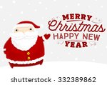 santa claus with merry... | Shutterstock .eps vector #332389862
