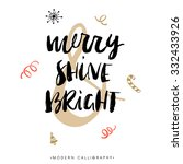 merry  shine   bright.... | Shutterstock .eps vector #332433926
