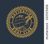 69 navigation boat club.... | Shutterstock .eps vector #332525606