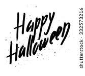 happy halloween hand lettering...   Shutterstock .eps vector #332573216