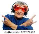 funny old lady listening music... | Shutterstock . vector #332874596