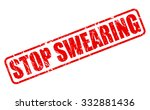 stop swearing red stamp text on ... | Shutterstock .eps vector #332881436