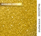 gold glitter texture for... | Shutterstock .eps vector #333159746