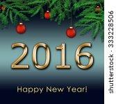 happy new year 2016  | Shutterstock . vector #333228506