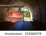 find your passion motivational... | Shutterstock . vector #333380978