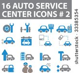16 auto service center icons  ... | Shutterstock .eps vector #33385354