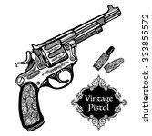 hand drawn retro pistols in...   Shutterstock .eps vector #333855572
