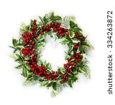 christmas wreath of holly... | Shutterstock . vector #334263872