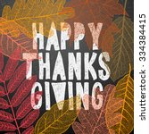 happy thanksgiving day  holiday ... | Shutterstock .eps vector #334384415