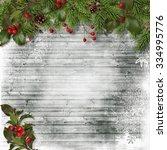 christmas card. fir branches... | Shutterstock . vector #334995776