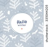 hello winter greeting card.... | Shutterstock .eps vector #335044205